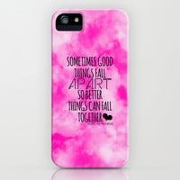 SOMETIMES GOOD THINGS FALL APART  iPhone & iPod Case by Ylenia Pizzetti