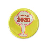 """I Survived 2020 Yellow Button - 1.75"""""""