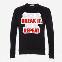 Race it. Break it. Fix it. Repeat fleece crewneck sweatshirt