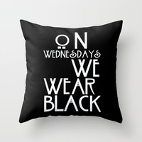 On Wednesdays We Wear Black Throw Pillow by Page394
