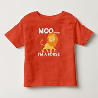Funny cute Moo I'm a horse - cow - lion Toddler T-shirt