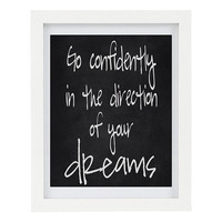 Go Confidently In The Direction of Your Dreams, Inspirational Print, Inspiring Art, Typography Print, Modern Home Decor, 8 x 10 Print
