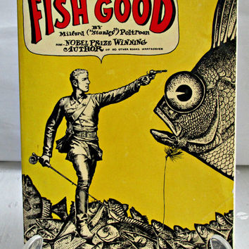 How to Fish Good Milford Poltroon Fathers Day Guy Gift Sportsman Book