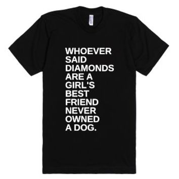 Dogs A Girl's Best Friend-Unisex Black T-Shirt