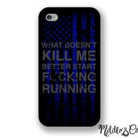 Thin Blue Line Police Flag Quote Phone Case for Apple iPhone 4, 5, 5c, 6 and 6 plus & Samsung Galaxy s3, s4 and s5 and Phone Stand