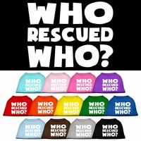 Screen Print Dog Shirt: Who Rescued Who?