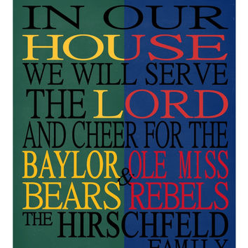 A House Divided - Baylor Bears & Ole Miss Rebels personalized family poster Christian gift sports art -multiple sizes
