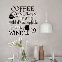 Coffee Keeps me Going Quote | Vinyl Wall Lettering | Kitchen Decal