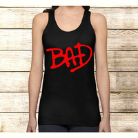 BAD tribute MiCHAEL JACKSON on Tank Top Apparel