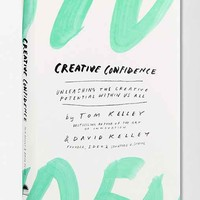 Creative Confidence: Unleashing the Creative Potential Within Us All By Tom & David Kelley- Assorted One