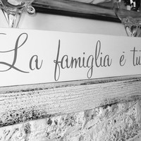 "Italian saying sign ""La famiglia e tutto"" translated to ""The family is everything"" - Italy, art, kitchen, wall art"