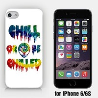for iPhone 6/6S - Chill Or Be Chilled - Alien - Chill Out - Stay Chill - Dripping Horror - Tie Dye