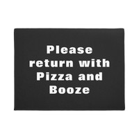 Funny - Please Return with Pizza & Booze Doormat