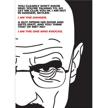 """Walter White """"I am the danger, I am the one who knocks"""" Quote Sticker"""