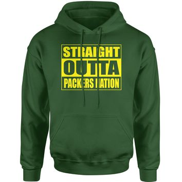 Straight Outta Packers Nation Football  Adult Hoodie Sweatshirt