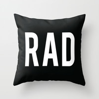 Rad Throw Pillow by He Say She Say