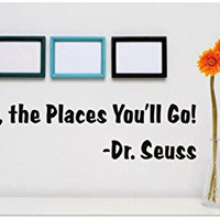 Design with Vinyl Gold A 279-238 Decor Item Oh, The Places You'Ll Go! Dr. Seuss Quote Home Living Room Bedroom Decor Item, 10-Inch x 20-Inch, Black
