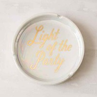Light Of The Party Ashtray