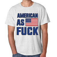 Men's Tee Shirt American As F**k 4th Of July Shirt Party Cool Gift