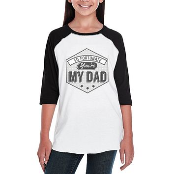 So Fortunate You're My Dad Kids Baseball Jersey Unique Design Tee