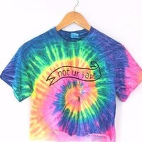 Not Ur Babe Banner Neon Tie-Dye Graphic Unisex Crop Top