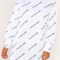 WHITE 'LOYAL' SLOGAN SWEATSHIRT DRESS