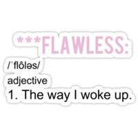 ***FLAWLESS - DEFINITION T-Shirts & Hoodies