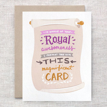 Mothers Day Card - In Honor of Your Royal Awesomeness - Funny Royal Birthday Card For Mom, Friend - Illustrated Hand Lettered Card