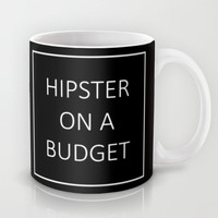 hipster on a budget Mug by Urban Exclaim