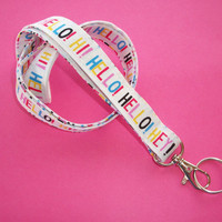 Lanyard ID Badge Holder - Hello Hi Hey - Lobster clasp and key ring