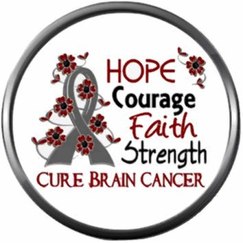 Hope Courage Faith Strength Cure Brain Cancer Survivor Gray Awareness Ribbon Support 18MM - 20MM Snap Jewelry Charm