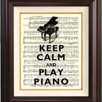 Keep calm and play piano on old french music sheet -Wall art