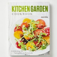 Kitchen Garden Cookbook: Celebrating the Homegrown & Homemade by Anthropologie Multi One Size House & Home