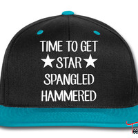 Time To Get Star Spangled Hammered Snapback