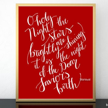 O holy night, hand lettered Christmas art print in white and red