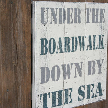 Under The Boardwalk Down By The Sea Pallet Sign Beach Sign Home Decor Vintage Wood Sign Wood Wall Hanging Shabby Chic Decor Wood Wall Art