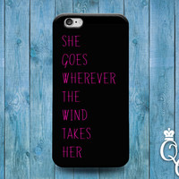 iPhone 4 4s 5 5s 5c 6 6s plus + iPod Touch 4th 5th Generation She Goes Where Wind Takes Her Black Pink Quote Cover Adorable Cute Phone Case