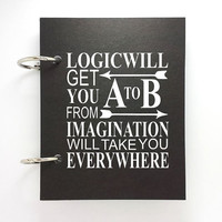 Custom journal, notebook, sketchbook, diary, ring binder, jotter blank notepad, typography, customized, Imagination will take you everywhere