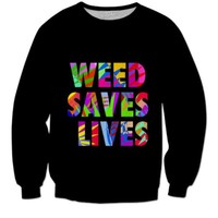"""Weed Saves Lives """""""