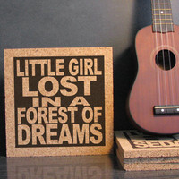 GRATEFUL DEAD - I Will Take You Home Lyrics - Little Girl Lost In A Forest Of Dreams - Cork Lyric Trivet Wall Hanging