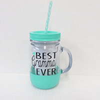 Best Grandma Ever * Personalized Tumbler * Personalized cup * Custom tumbler *  Personalized gift * Glitter dipped Tumbler * Mothers gift
