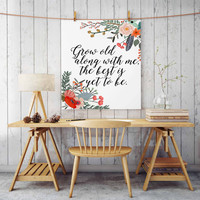 """bedroom decor """"grow old with me the best is yet to be"""" gift for him personalized wedding wedding gift bubble letters gift ideas romantic"""