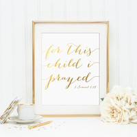 For This Child I Prayed Gold Foil Print - scripture gold foil print - bible verse gold foil print - bible verse print - gold nursery print