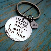Because You're Mine, I Walk The Line, Johnny Cash, Husband, Boyfriend Gift, Keychain Gift