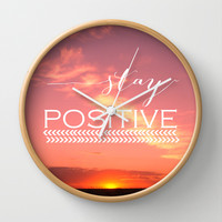 Stay Positive Wall Clock by Louise Machado