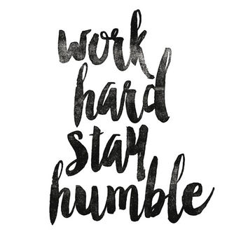 """Digital Download Motivational Print """"Work Hard Stay Humble"""" Typography Poster Inspirational Quote Word Art Wall Decor Art Housewares"""
