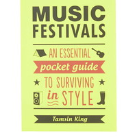 Music Festivals Pocket Guide by Tamsin King