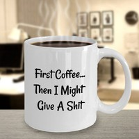 Funny Offensive Inappropriate Coffee Mug, Gift For Coffee Lovers, Birthday Gift, Gift For Coworker, Gift For Him | Her, Dont Give A Shit
