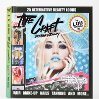 The Craft: DIY Hair And Beauty By Louise Teasdale & Faran Krentcil - Urban Outfitters