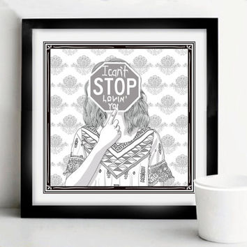 Can't Stop Loving You, Digital art, illustration print.
